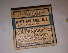 Quack Medicine, Initial Line White Oak Bark, S.B. Penick & Co. Crude Drugs