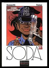 SODA  n°12  Code Apocalypse    GAZZOTTI  / TOME   Ed. DUPUIS  EO 2005