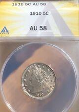 1910 Liberty Nickel 5c - ANACS AU58