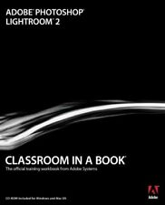 Adobe Photoshop Lightroom 2 Classroom in a Book (Classroom in a Book (Adobe)),.
