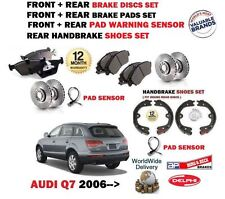 FOR AUDI Q7  2006-  FRONT + REAR BRAKE DISCS SET + DISC PADS + SHOE + SENSOR KIT