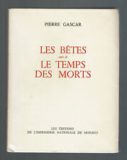 PIERRE GASCAR LES BETES / LE TEMPS DES MORTS  COLLECTION DES PRIX GONCOURT 1955
