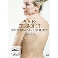 PILATES GESUNDHEIT -GESUNDER NACKEN & SCHULTERN DVD NEU