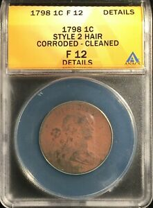 1798 Dr. Bust Large Cent == ANACS F-12 Details-Corroded/Clnd == FREE SHIPPING!