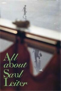 Saul Leiter: All about Saul Leiter (Paperback or Softback)