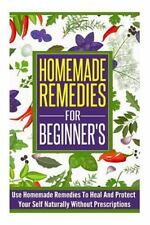Homemade Remedies for Beginner's, Natural Remedies, Remedies to Heal and...