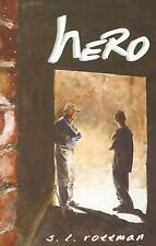 Hero by S. L. Rottman (2007, Paperback)