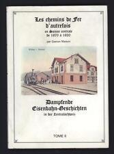 █ Gaston MAISON Les Chemins de fer d'autrefois en Suisse Centrale 1870 à 1920 █