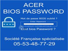 UNLOCK SUPERVISOR BIOS PASSWORD for Acer  A0A 150-Bb One ZG5