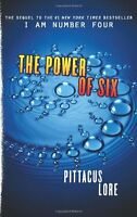 The Power of Six (Lorien Legacies) by Pittacus Lore