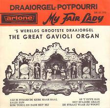 """GREAT GAVIOLI ORGAN – Draaiorgel-Potpourri - My Fair Lady (1963 7"""" ARTONE PS)"""