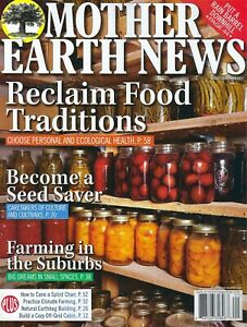 Mother Earth News   August / September  2021   Reclaim Food traditions
