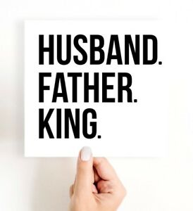 Fathers Day Card, Husband Birthday Card, Husband Father King
