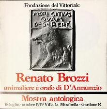 RENATO BROZZI ANIMALIERE E ORAFO DI D'ANNUNZIO - 1979