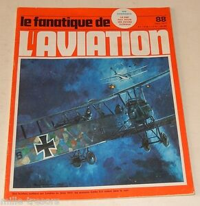 Le FANATIQUE de L'AVIATION  N°88 1977 : Avions BERNARD - GOTHA - BOEING - B-24J