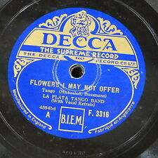 78rpm LA PLATA TANGO BAND flowers i may not offer / from a king springs happines