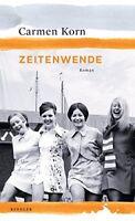 Carmen Korn - Zeitenwende / Jahrhundert-Triologie 3 / ab 25.09.18 lieferbar