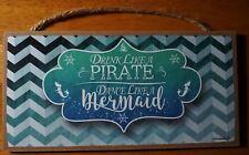 Pirate Mermaid Sign Beach Bar Decor Drink Like A Pirate Dance Like A Mermaid