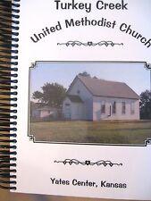 Turkey Creek United Methodist Church Cookbook Yates Center, KS - - NEW - - HUGE
