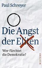 Die Angst der Eliten von Paul Schreyer (Taschenbuch)