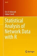 Use R!: Statistical Analysis of Network Data with R 65 by Gábor Csárdi and...