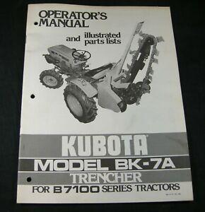 Kubota BK-7A Trencher For B7100 Series Tractors Parts Operators Owner Manual OEM