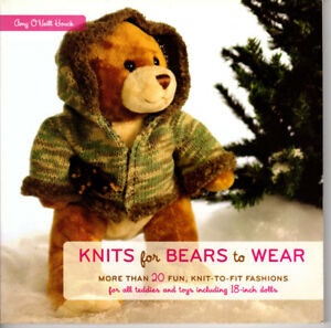 """Knits for Bears to Wear Fun Knitting Patterns for Bears and 18"""" Dolls"""