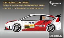 DECALS 1/43 CITROËN C4 WRC - #11 - PEREIRA - LYON CHARBONNIÈRES 2014 - D43311