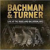 Bachman & Turner - Live at the Roseland Ballroom, NYC (2012)  2CD NEW SPEEDYPOST