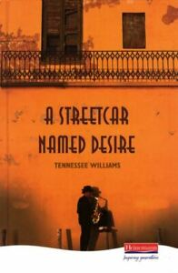 A streetcar named desire by Tennessee Williams (Hardback) FREE Shipping, Save £s