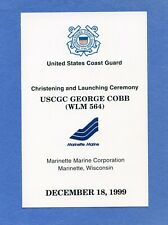 Uscgc George Cobb Wlm 564 Christening & Launching Navy Ceremony Program