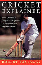 Cricket Explained: From Grubbers to Googlies - A Beginner's Guide to the Great E