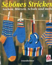 Schönes Stricken Socken Mützen Schals 2002 rosenheimer Verlag 62 Seiten,,