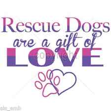 Rescue Dog Adoption HEAT PRESS TRANSFER for T Shirt Sweatshirt Tote Fabric #999g