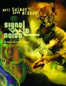 Signal to Noise Deluxe Hardcover GN Neil Gaiman Dave McKean Sandman OOP New NM