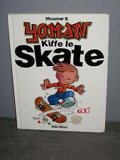 BD - BD - YOMAN Kiffe le Skate