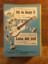 """SPARTITO """"MI TE BASO TI"""" + LUALDI """"LUNA DEL SUD"""""""
