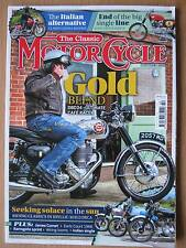 The Classic Motorcycle October 2016 Gilera Saturno BSA Gold Star Triumph Tiger
