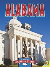 Alabama: The Heart of Dixie Guide to American States