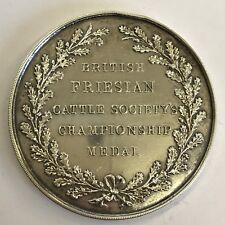 In Argento Inglesi FRISONE Cattle Society'S CHAMPIONSHIP MEDAL 1930/5 cm