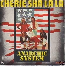 "ANARCHIC SYSTEM ""Cherie sha la la"" 7"""