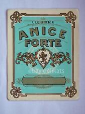 Vecchia etichetta old label ANICE FORTE LIQUORE *