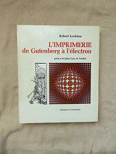 L'IMPRIMERIE DE GUTENBERG A L'ELECTRON