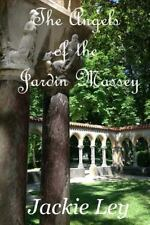The Angels of the Jardin Massey by Jackie Ley (2014, Paperback)