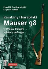 MAUSER 98 RIFLES & CARBINES OF THE POLISH ARMY 1918-1939
