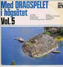 LP SWEDEN MED DRAGSPELET I HOGSATET VOL 5