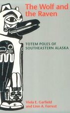 The Wolf and the Raven: Totem Poles of Southeaster