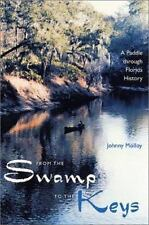 From the Swamp to the Keys: A Paddle through Florida History-ExLibrary