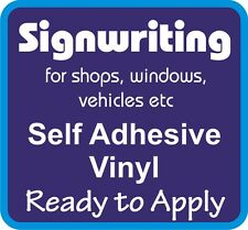 Signwriting Self Adhesive Vinyl Shop Car Van Lettering