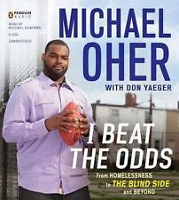 I Beat the Odds: From Homelessness, to The Blind Side, and Beyond 2 - Ex-library